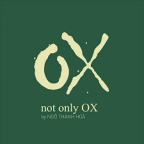 OX NOT ONLY OX